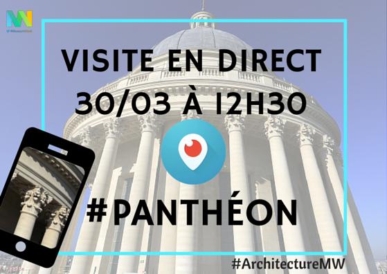 Visite du Panthéon sur Périscope